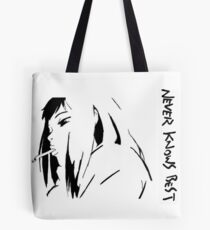Never Knows Best Tote Bag