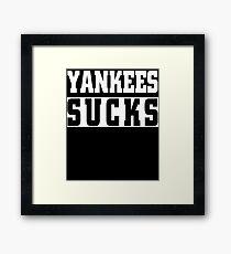 Yankees Sucks Funny Baseball T-Shirt Framed Print