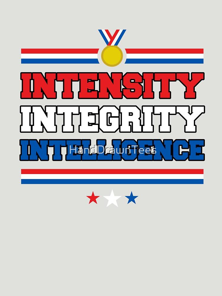 Intensity Integrity Intelligence by HandDrawnTees