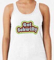Get Schwifty Racerback Tank Top