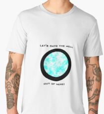 Let's gate the hell out of here. Men's Premium T-Shirt