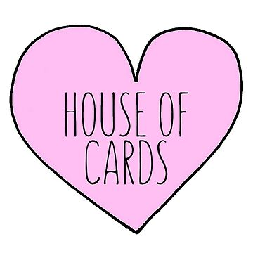 House Of Cards by caroowens