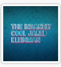 The insanely cool Jared Kleinman  Sticker