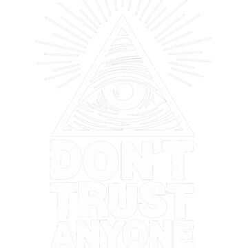 Don't Trust Anyone by TalesOfHorror
