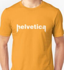 helvetica is metal Unisex T-Shirt
