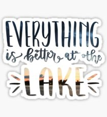 Everything is Better at the Lake with Photograph Sticker
