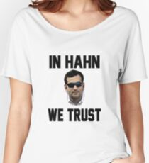 In Hahn We Trust Women's Relaxed Fit T-Shirt
