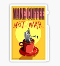 Make Coffee Not War Sticker