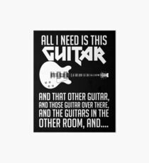 All I Need Is This Guitar Shirt Art Board