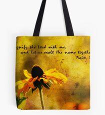 Psalm 34:3 Tote Bag
