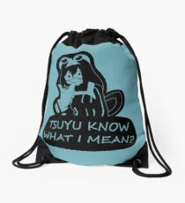 Tsuyu know what I mean? (transparent/black) Drawstring Bag