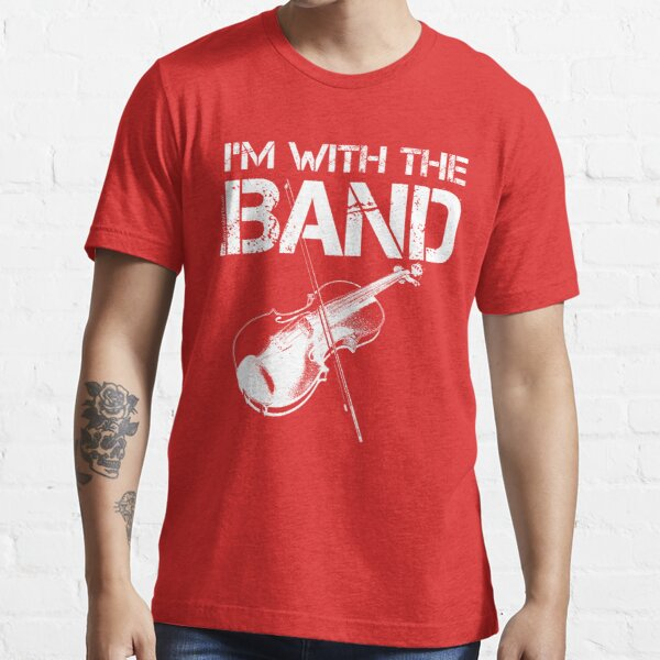 I'm With The Band - Violin (White Lettering) Essential T-Shirt