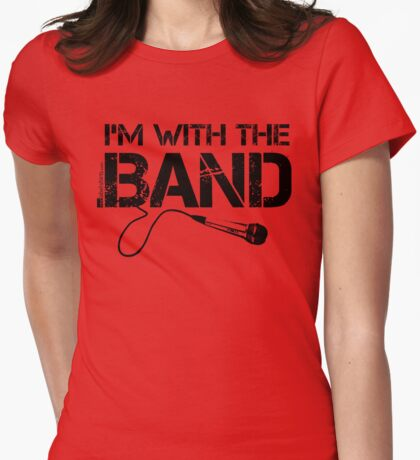 I'm With The Band - Vocals (Black Lettering) T-Shirt