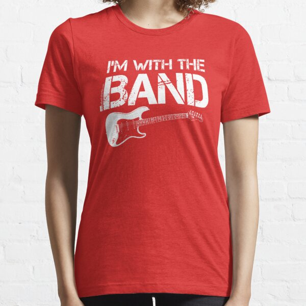 I'm With The Band - Electric Guitar (White Lettering) Essential T-Shirt