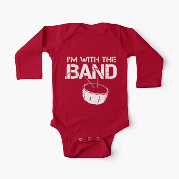 I'm With The Band - Snare Drum (White Lettering) Long Sleeve Baby One-Piece