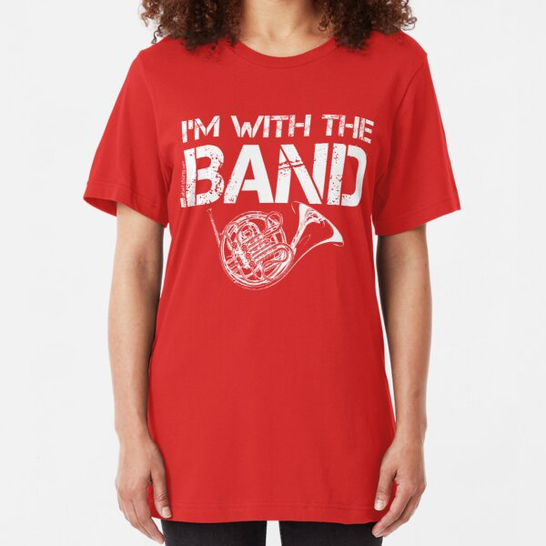 I'm With The Band - French Horn (White Lettering) Slim Fit T-Shirt