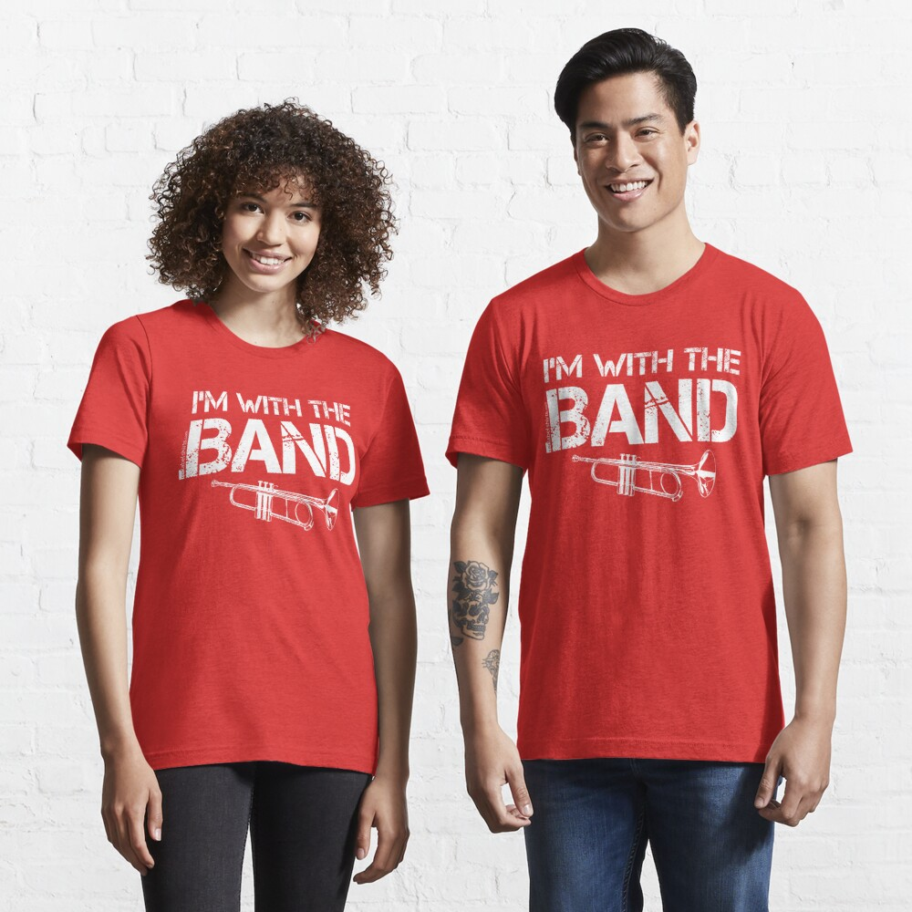 I'm With The Band - Trumpet (White Lettering) Essential T-Shirt