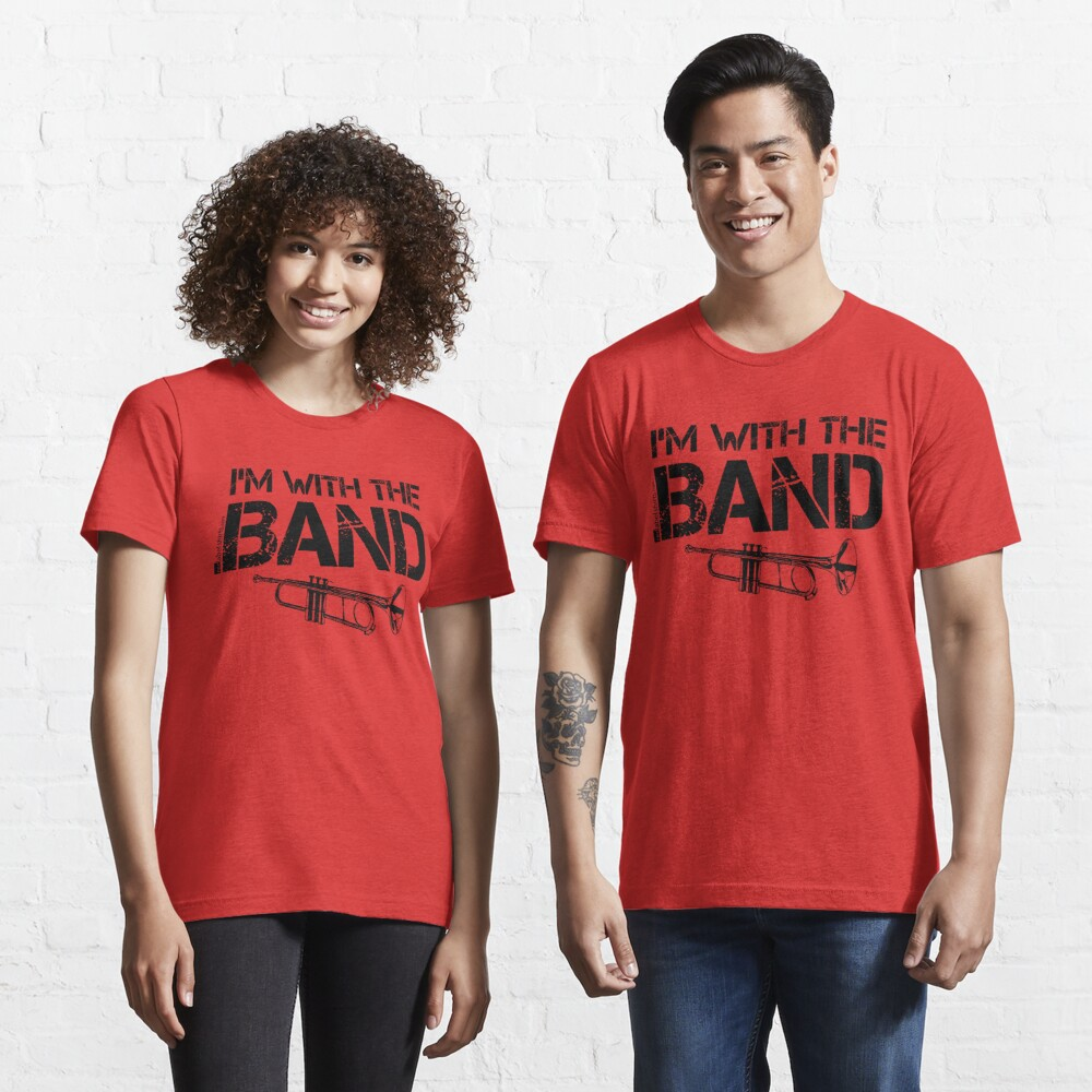 I'm With The Band - Trumpet (Black Lettering) Essential T-Shirt