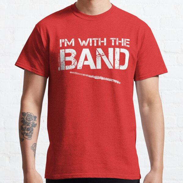 I'm With The Band - Flute (White Lettering) Classic T-Shirt