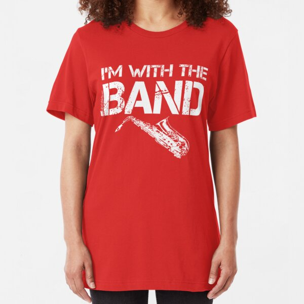 I'm With The Band - Saxophone (White Lettering) Slim Fit T-Shirt