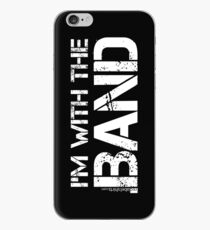 I'm With The Band (White Lettering) iPhone Case