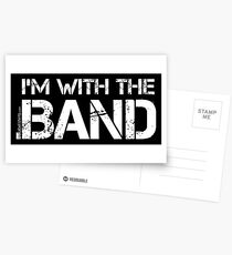I'm With The Band (White Lettering) Postcards