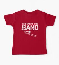 I'm With The Band - Trombone (White Lettering) Baby Tee
