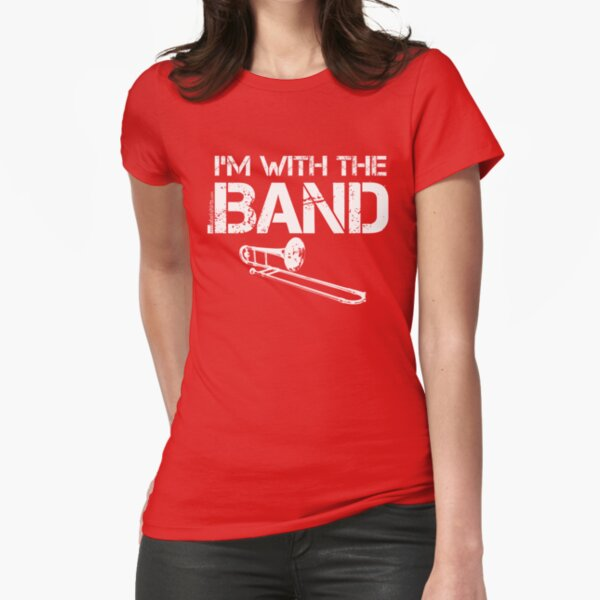 I'm With The Band - Trombone (White Lettering) Fitted T-Shirt