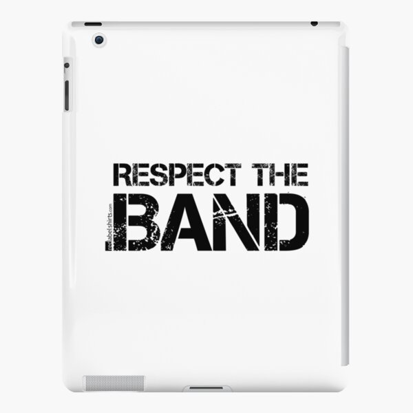 Respect The Band (Black Lettering) iPad Snap Case