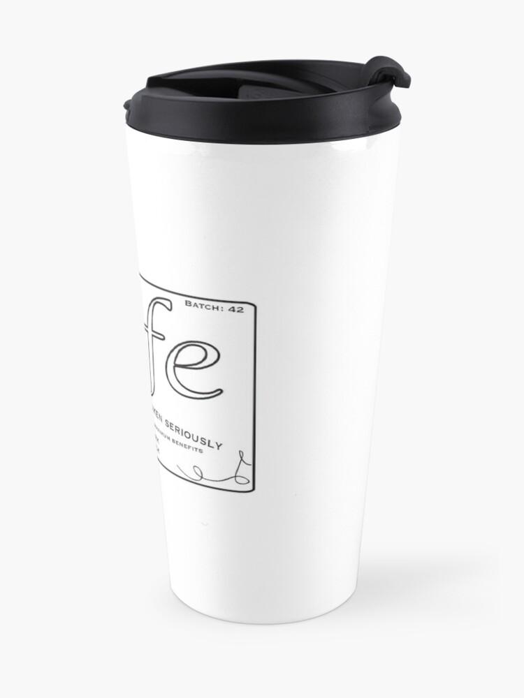 Alternate view of Prescription Life Travel Mug