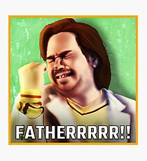 FATHERRRRR!! - Douglas from IT Crowd Photographic Print