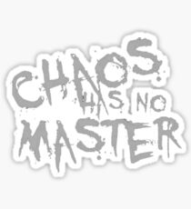 Chaos Has No Master Platinum White Graffiti Text  Sticker
