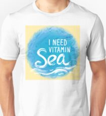 i need vitamin sea Unisex T-Shirt