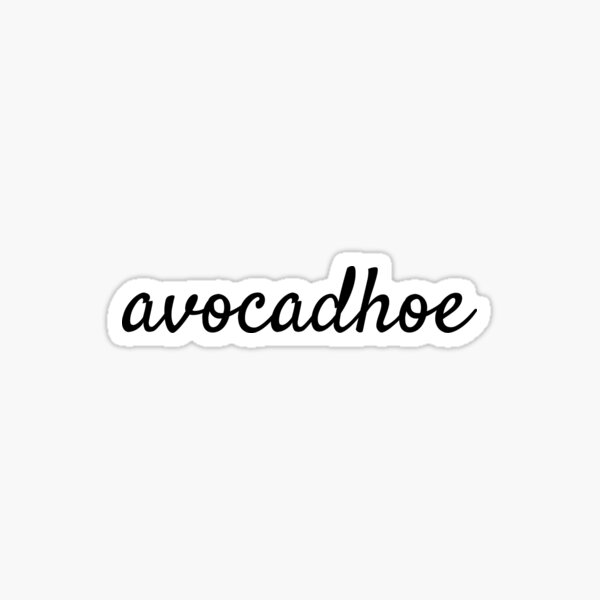 Avocadhoe T-Shirt - Avocado Lovers Must Have! Sticker