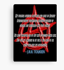 ANARCHY, Anarchist, J. R. R. Tolkien, My political opinions lean more and more to Anarchy Canvas Print