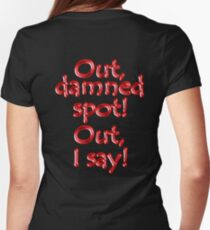 Shakespeare, LADY MACBETH. Out, damned spot! out, I say! Theatre, T-Shirt