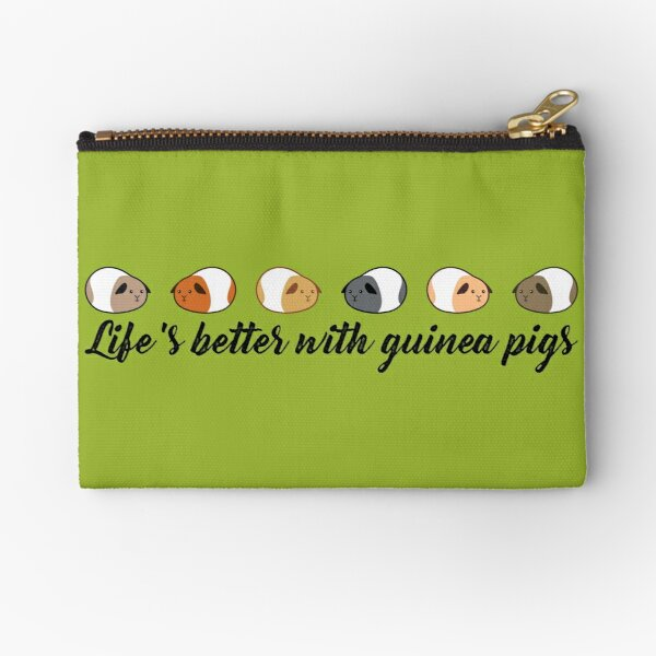 Life's better with guinea pigs Zipper Pouch