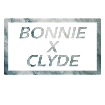Bonnie X Clyde by theK-TREASURE