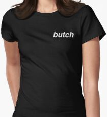 butch Women's Fitted T-Shirt