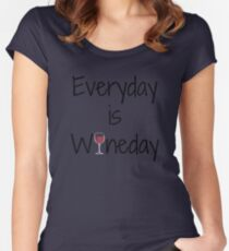 Everyday is Wineday with Wine Glass Women's Fitted Scoop T-Shirt