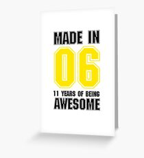 Made In 2006 Awesome 11 years old 11th Birthday Gift Greeting Card