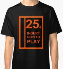 Camiseta clásica Inserte la moneda para jugar