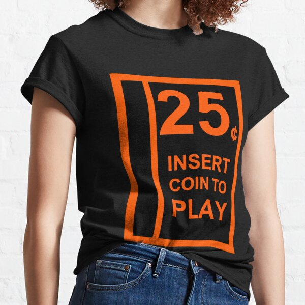 Insert Coin To Play Classic T-Shirt