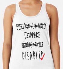 Disabled is fine. Women's Tank Top