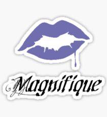 Magnifique, Cherie~ Sticker