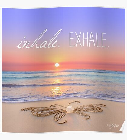 Inhale - Exhale. Poster