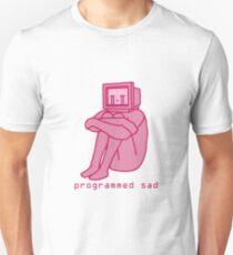 Programmed Sad - Pink T-Shirt