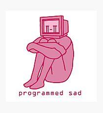 Programmed Sad - Pink Photographic Print