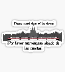 Stand Clear of the Doors Sticker