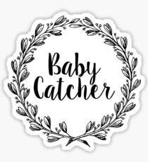 Baby Catcher Sticker